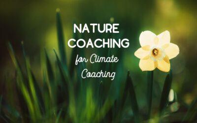 NATURE COACHING FOR CLIMATE COACHING